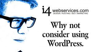 Why consider using WordPress